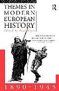 Themes in Modern European History 1890 1945