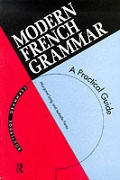 Modern French Grammar A Practical Guide