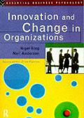 Innovation & Change In Organizations