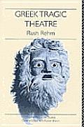 Greek Tragic Theatre Theatre Production