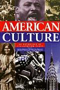 American Culture; Texts on Civilization