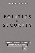 Politics of Security: Towards a Political Phiosophy of Continental Thought