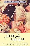 Food For Thought Philosophy & Food