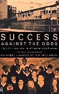 Success Against the Odds: Effective Schools in Disadvantaged Areas
