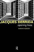 Jacques Derrida Opening Lines