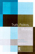 Truth, Politics, Morality: Pragmatism and Deliberation