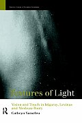 Textures of Light: Vision and Touch in Irigaray, Levinas and Merleau Ponty