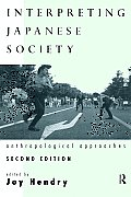 Interpreting Japanese Society: Anthropological Approaches