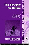 The Struggle for Nature: A Critique of Environmental Philosophy