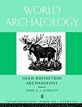 High Definition Archaeology: Threads Through the Past: World Archaeology Volume 29 Issue 2