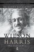 Selected Essays of Wilson Harris