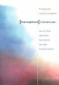 Francophone Literatures A Literary & Linguistic Companion