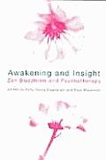 Awakening and Insight: Zen Buddhism and Psychotherapy
