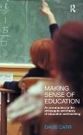 Making Sense of Education: An Introduction to the Philosophy and Theory of Education and Teaching