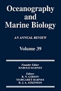 Oceanography and Marine Biology, an Annual Review, Volume 39: An Annual Review: Volume 39