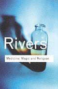 Medicine Magic & Religion