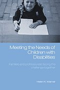 Meeting the Needs of Children with Disabilities: Families and Professionals Facing the Challenge Together