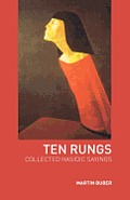 Ten Rungs: Collected Hasidic Sayings
