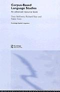 Corpus Based Language Studies an Advanced Resource Book
