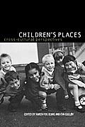 Children's Places: Cross-Cultural Perspectives