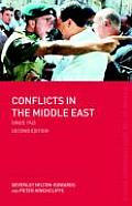 Conflicts In The Middle East 2nd Edition