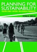 Planning for Sustainability Creating Livable Equitable & Ecological Communities