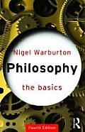 Philosophy The Basics 4th Edition