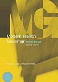 Modern French Grammar Workbook 2nd Edition