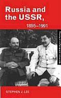 Russia and the Ussr, 1855-1991: Autocracy and Dictatorship