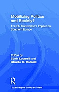 Mobilizing Politics and Society?: The Eu Convention's Impact on Southern Europe