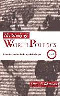 The Study of World Politics: Volume 1: Theoretical and Methodological Challenges