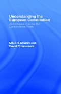 Understanding the European Constitiution: An Introduction to the Eu Constitutional Treaty