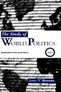 The Study of World Politics: Volume 2: Globalization and Governance