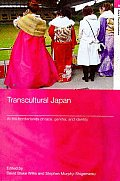 Transcultural Japan: At the Borderlands of Race, Gender and Identity