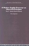 A Modern English Grammar on Historical Principles: Volume 5, Syntax (Fourth Volume)