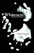Whiteness An Introduction