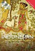 Colloquial Indonesian: The Complete Course for Beginners [With Paperback Book]