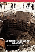 Abolishing Nuclear Weapons