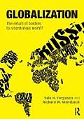 Globalization The Return Of Borders To A Borderless World