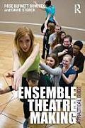 Ensemble Theatre Making A Practical Guide