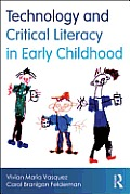 Technology and Critical Literacy in Early Childhood