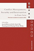 Conflict Management, Security and Intervention in East Asia: Third-party Mediation in Regional Conflict