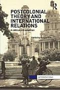 Postcolonial Theory & International Relations A Critical Introduction