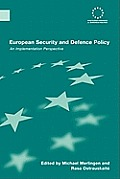 European Security and Defence Policy: An Implementation Perspective
