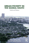 Urban Poverty In The Global South Scale & Nature