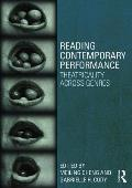 Reading Contemporary Performance: Theatricality Across Genres