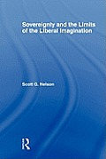 Sovereignty and the Limits of the Liberal Imagination