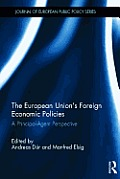 The European Union's Foreign Economic Policies: A Principal-Agent Perspective