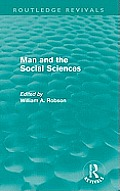 Man and the Social Sciences (Routledge Revivals): Twelve lectures delivered at the London School of Economics and Political Science tracing the develo