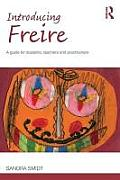 Introducing Paulo Freire A Guide for Students Teachers & Practitioners